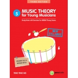 Music Theory for Young Musicians Grade 5 (Third Edition)