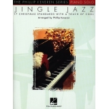 Jingle Jazz (The Phillip Keveren Series Piano Solo)