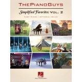 The Piano Guys - Simplified Favorites: Vol. 2 (Easy Piano/Optional Cello)