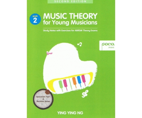 Music Theory for Young Musicians Grade 2 (Second Edition)