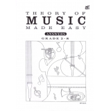 Theory of Music Made Easy Answers Grade 2-8