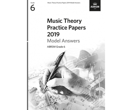 Music Theory Practice Papers 2019 Model Answers ABRSM Grade 6