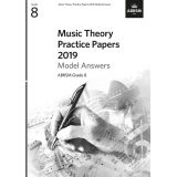 Music Theory Practice Papers 2019 Model Answers ABRSM Grade 8