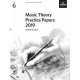 Music Theory Practice Papers 2019 ABRSM Grade 6