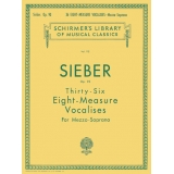 Sieber Op. 93 - Thirty-Six Eight-Measure Vocalises for Mezzo-Soprano