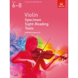 Violin Specimen Sight-Reading Tests ABRSM Grades 6-8