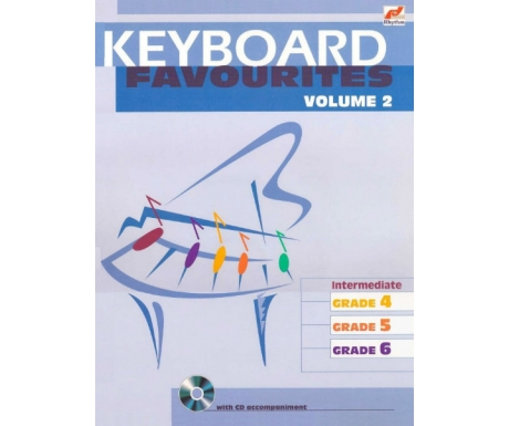 Keyboard Favourites Volume 2 (Intermediate Grades 4-6 with CD)