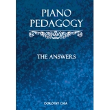 Piano Pedagogy: The Answers