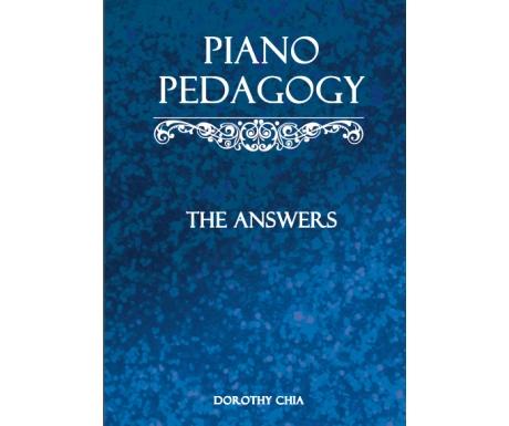 Piano Pedagogy: The Answers