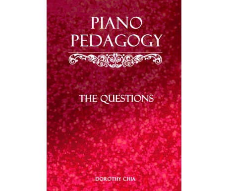 Piano Pedagogy: The Questions