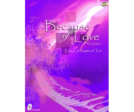 Because of Love for Piano (Purple Book Grades 1-3) (with CD)