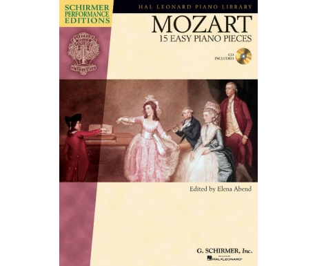 Mozart: 15 Easy Piano Pieces (Schirmer Performance Editions with CD)