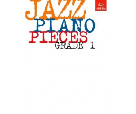Jazz Piano Pieces Grade 1