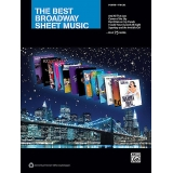 The Best Broadway Sheet Music (Piano/Vocal)