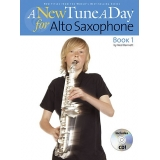 A New Tune a Day for Alto Saxophone Book 1 (with CD)