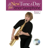 A New Tune a Day for Tenor Saxophone Book 1 (with CD)