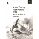 Music Theory Past Papers 2014 Model Answers ABRSM Grade 6
