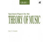 Specimen Papers for the Theory of Music Grade 1