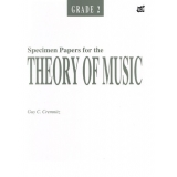 Specimen Papers for the Theory of Music Grade 2