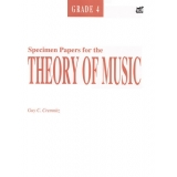 Specimen Papers for the Theory of Music Grade 4