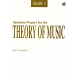 Specimen Papers for the Theory of Music Grade 5