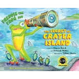 Freddie the Frog and the Secret of Crater Island - 4th Adventure: Crater Island (Hardcover with CD)