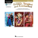 Songs from Frozen, Tangled and Enchanted (Cello with Audio Access)