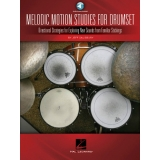 Melodic Motion Studies for Drumset (with Audio Access)