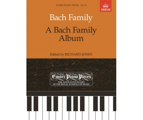 Bach Family: A Bach Family Album (Easier Piano Pieces No. 74)