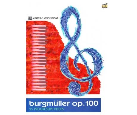 Burgmüller Op. 100 - 25 Progressive Pieces (Alfred's Classic Editions)