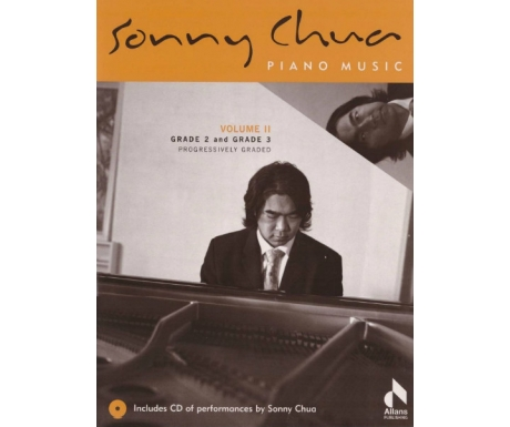Sonny Chua Piano Music Volume II: Grade 2 and Grade 3 (with CD)