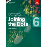 Joining the Dots: Book 6 - A Fresh Approach to Piano Sight-Reading