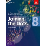 Joining the Dots: Book 8 - A Fresh Approach to Piano Sight-Reading