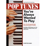 Pop Tunes You've Always Wanted to Play (Easy Pop Hits for Solo Piano)