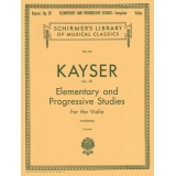 Kayser Op. 20 - Elementary and Progressive Studies for the Violin (Complete)