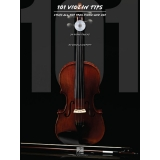 101 Violin Tips - Stuff All the Pros Know and Use (with CD)
