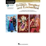 Songs from Frozen, Tangled and Enchanted (Violin with Audio Access)