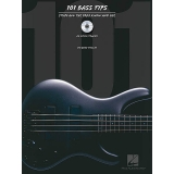 101 Bass Tips - Stuff All the Pros Know and Use (with CD)