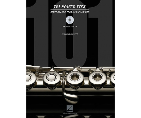 101 Flute Tips - Stuff All the Pros Know and Use (with CD)