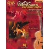 Guitar Fretboard Workbook - A Complete System for Understanding the Fretboard for Acoustic or Electric Guitar