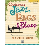 Christmas Jazz, Rags & Blues Book 1