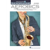 Saxophone Aerobics (with Audio Access)