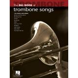 The Big Book of Trombone Songs