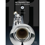 101 Trumpet Tips - Stuff All the Pros Know and Use (with CD)