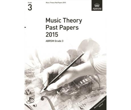 Music Theory Past Papers 2015 ABRSM Grade 3 (Malaysia/Singapore Edition)