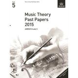 Music Theory Past Papers 2015 ABRSM Grade 5 (Malaysia/Singapore Edition)