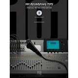 101 Recording Tips - Stuff All the Pros Know and Use (with CD)