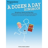 A Dozen a Day Songbook Preparatory (Mid-Elementary)