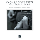 Easy Progressive Guitar Pieces - 60 Songs Arranged in Sequence of Difficulty for Solo Guitar