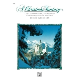 A Christmas Fantasy - 7 Late Intermediate to Early Advanced Carol Arrangements for the Piano